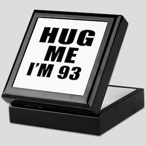 Hug Me I Am 93 Keepsake Box