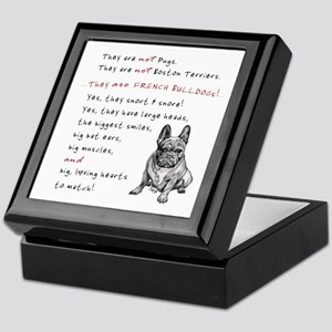 THEY are not Pugs (Serious Frenchie) Keepsake Box