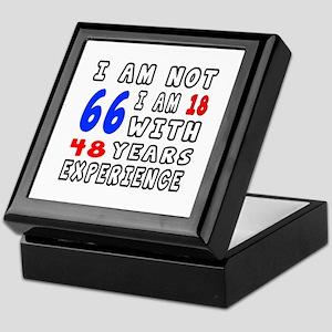 I am not 66 Birthday Designs Keepsake Box