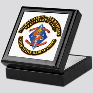 1st Bn - 4th Marines with Text Keepsake Box