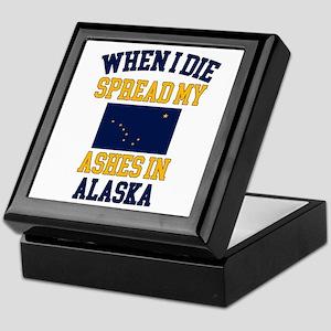 When I Die Spread My Ashes in Alaska Keepsake Box