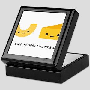 You're the cheese to my macaroni Keepsake Box