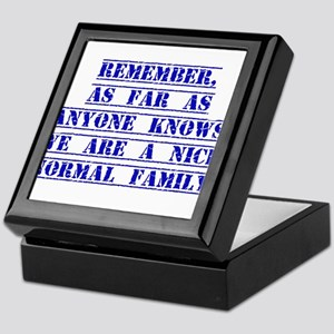 Remember As Far As Anyone Knows Keepsake Box