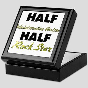 Half Administrative Assistant Half Rock Star Keeps
