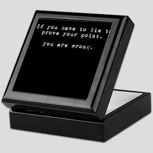 Lies mean you're wrong Keepsake Box