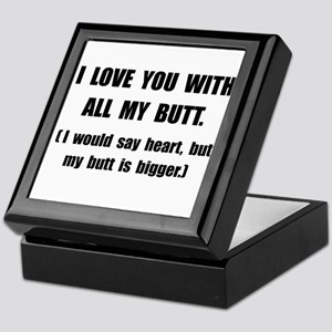 Love You With Butt Keepsake Box