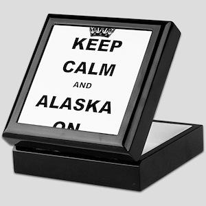 KEEP CALM AND ALASKA ON Keepsake Box
