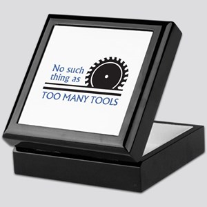 TOO MANY TOOLS Keepsake Box