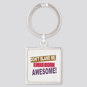 Born Awesome Square Keychain