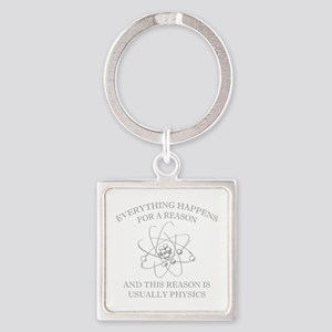 Everything Happens For A Reason Square Keychain