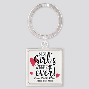 Best Girl's Weekend Ever PD Square Keychain
