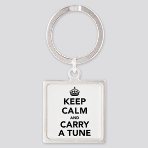 Keep Calm and Carry a Tune Square Keychain