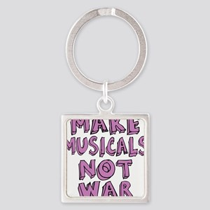 MAKE-MUSICALS-NOT-WAR-PURPL Square Keychain
