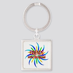 Friends Make Life Special Square Keychain