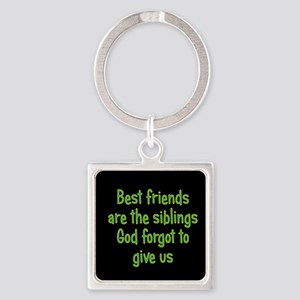 God and Best Friends Square Keychain