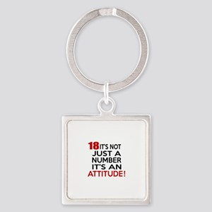 18 It Is Not Just a Number Birthda Square Keychain