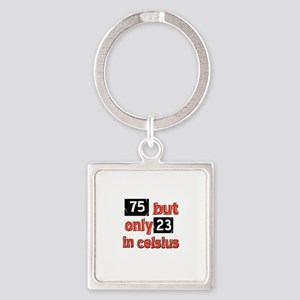 75 year old designs Square Keychain
