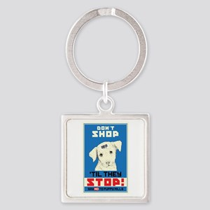 Say No To Puppy Mills Square Keychain