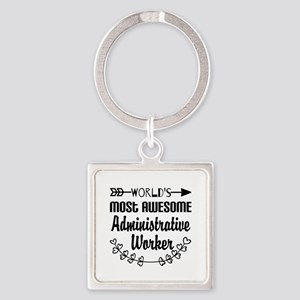World's Most Awesome Administrativ Square Keychain