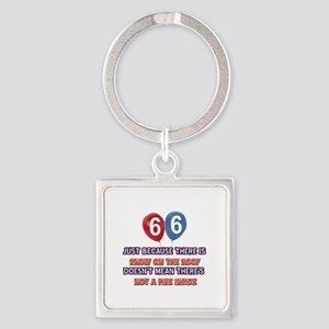 66 year old designs Square Keychain