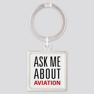 Aviation - Ask Me About Square Keychain