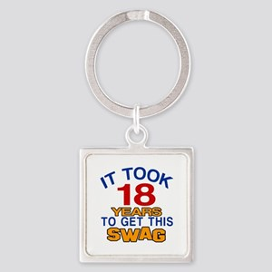 It Took 18 Years To Get This Swag Square Keychain