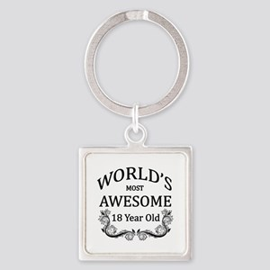 World's Most Awesome 18 Year Old Square Keychain