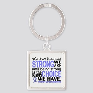 Prostate Cancer HowStrongWeAre Square Keychain