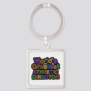 World's Greatest ATHLETIC DIRECTOR Square Keychain