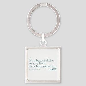 Have some fun. - Grey's Anato Square Keychain