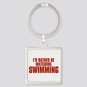 I'd Rather Be Watching Swimming Square Keychain