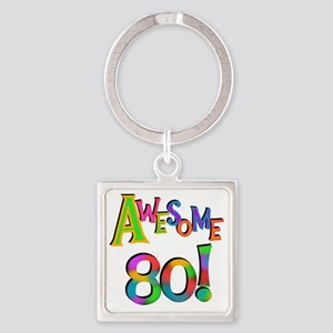 Awesome 80 Birthday Square Keychain