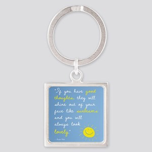 If You Have Good Thoughts Square Keychain