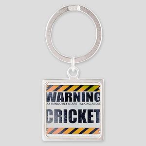 Warning: Cricket Square Keychain