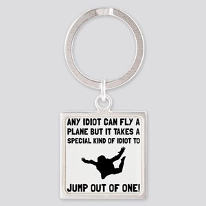 Idiot Skydiving Keychains