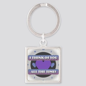 I Think of You All the Time Keychains