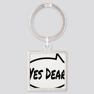 Yes Dear Shirt Square Keychain