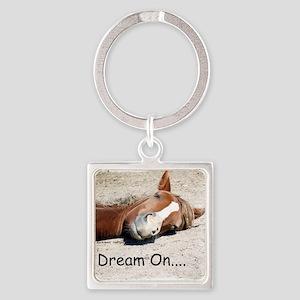 Dream On Sleeping Horse Square Keychain