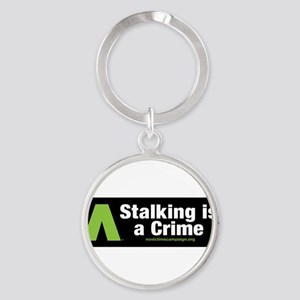 Stalking is a Crime - No Victims Keychains