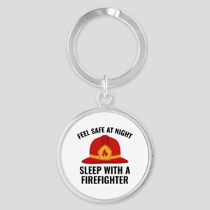 Sleep With A Firefighter Round Keychain