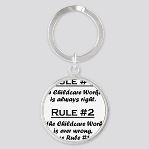 Rule Childcare Worker Round Keychain