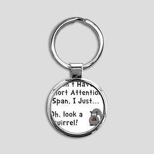 Short Attention Black Round Keychain