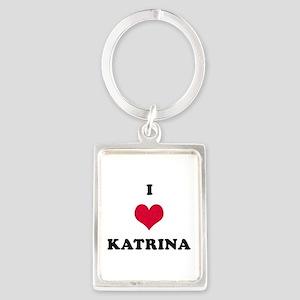 I Love Katrina Portrait Keychain