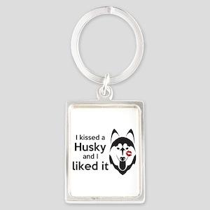 I Kissed A Husky And I Liked It! Keychains