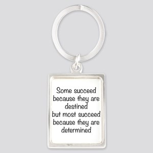 Some Succeed Because Portrait Keychain