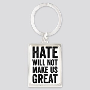 Hate Will Not My Us Great Resist Keychains