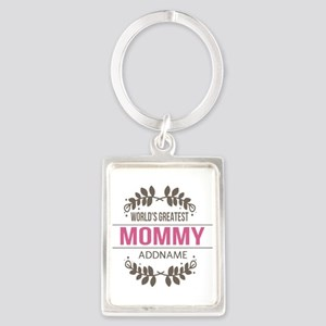 Custom Worlds Greatest Mommy Portrait Keychain