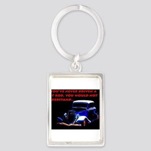 If Youve Never Driven Keychains