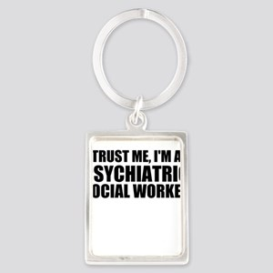 Trust Me, I'm A Psychiatric Social Worker Keychain