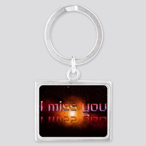 I miss you, Landscape Keychain